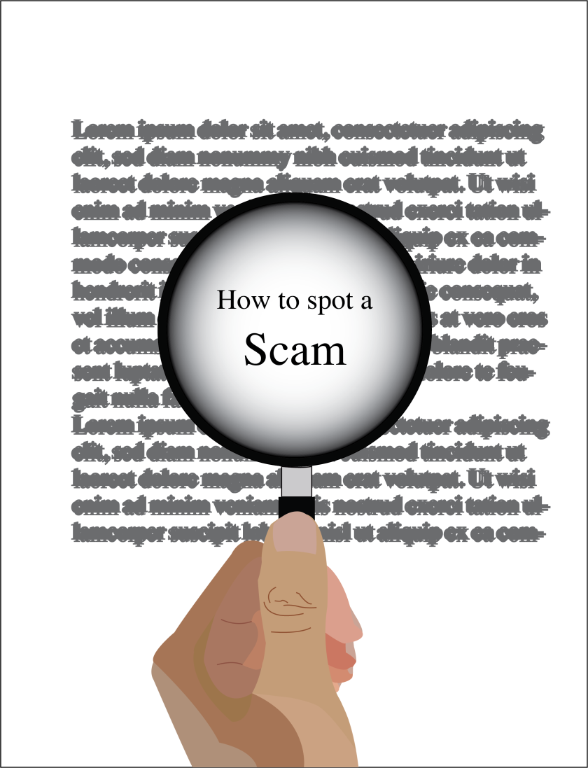 "An illustration of a hand holding a magnifying glass over a letter with the words ""How to spot a Scam."""