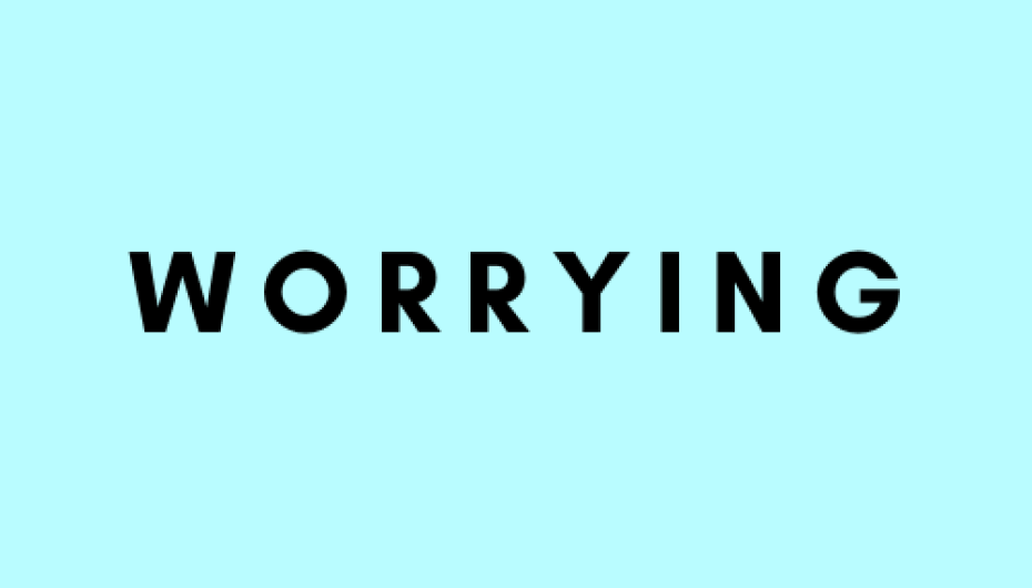 Worrying.png