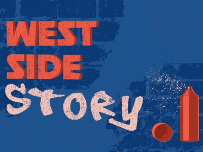 "West Side Story Event with the text "" West side Story"" and a red spraypaint cant on the bottom right"