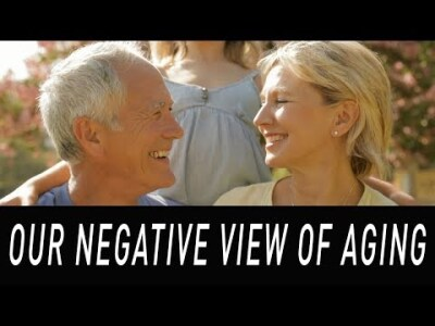 Our Negative View of Aging - Dr. Marc Agronin (3/4)