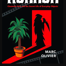 Cover of Marc Olivier's Book, Household Horror: Cinematic Fear and the Secret Life of Everyday Objects