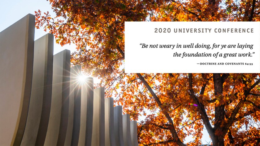 "university conference theme ""be not weary in well doing,"""