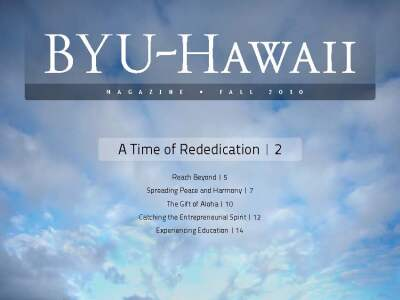 BYUH Magazine Fall 2010 A time of rededication