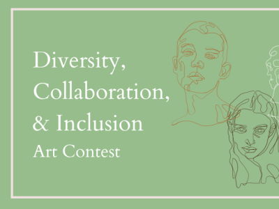 Diversity, Collaboration, & Inclusion Art Contest