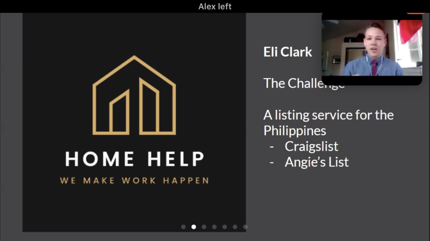 """Screenshot of a Zoom presentation with a logo of a home and the words """"Home Help we make work happen"""" and other words """"Eli Clark, The Challenge, A listing service for the Philippines, - Craigslist, -Angie's List"""" with another screen on the top right of Eli Clark talking."""