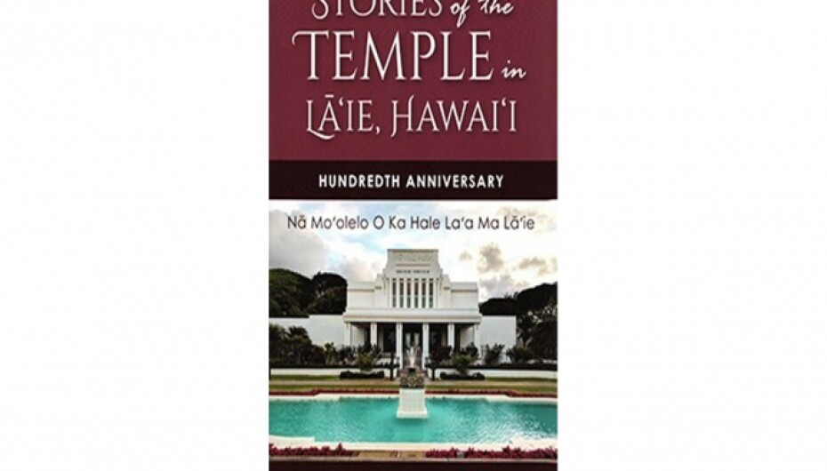The book: Stories of the temple in Laie, Hawaii. Hundredth anniversary. Na Mo'olelo O Ka Hale La'a Ma Laie. Clinton D. Christnensen, Compiler.