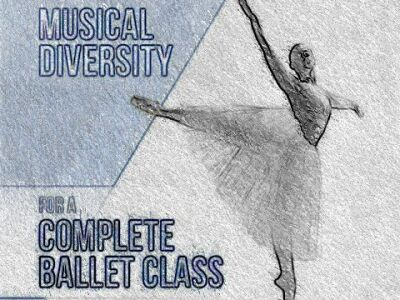 Musical Diversity for Complete Ballet Class
