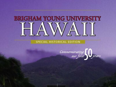 BYUH Magazine Spring 2005 Special Historical Edition