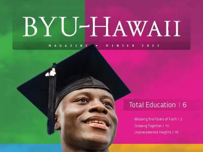 BYUH Magazine Winter 2012 Total Education
