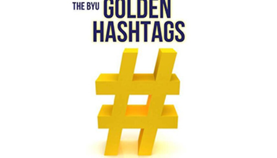Byu S Best Of The Best In Social Media Recognized At The 6th Annual Byu Golden Hashtags And when you're broken on the ground. 6th annual byu golden hashtags