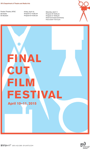 The popular Final Cut Film Festival is returning to Brigham Young University Friday and Saturday, April 10-11, at 6:30 and 8:30 p.m. each night in the Pardoe Theatre, Harris Fine Arts Center.